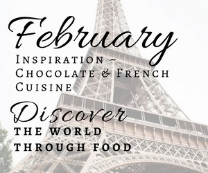 February brings Chocolate & French Cuisine!